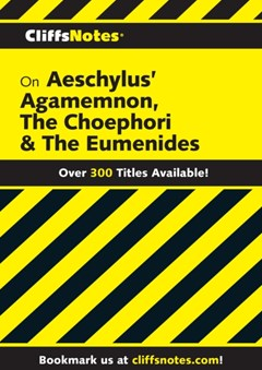 CliffsNotes on Aeschylus