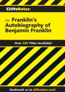 (ebook) CliffsNotes on Franklin's The Autobiography of Benjamin Franklin - Reference