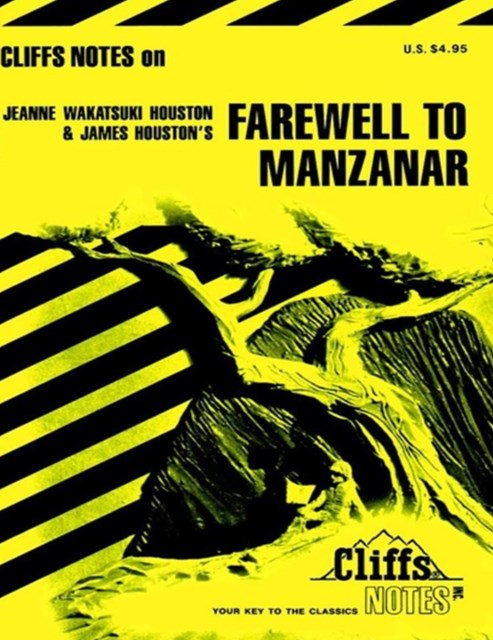 (ebook) CliffsNotes on Houston's Farewell to Manzanar