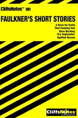 (ebook) CliffsNotes on Faulkner's Short Stories