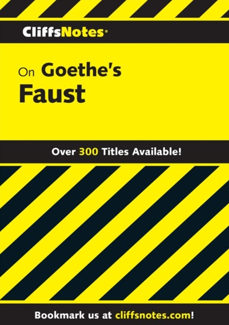 CliffsNotes on Goethe's Faust, Part 1 and 2