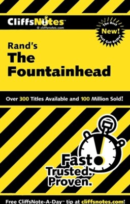 CliffsNotes on Rand's The Fountainhead