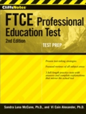 CliffsNotes FTCE Professional Education Test with CD-ROM, 2nd Edition