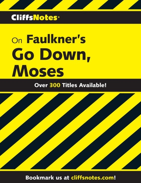 (ebook) CliffsNotes on Faulkner's Go Down, Moses