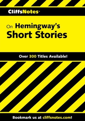 (ebook) CliffsNotes on Hemingway's Short Stories