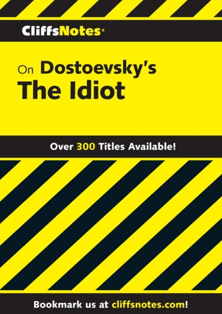 (ebook) CliffsNotes on Dostoevsky's The Idiot