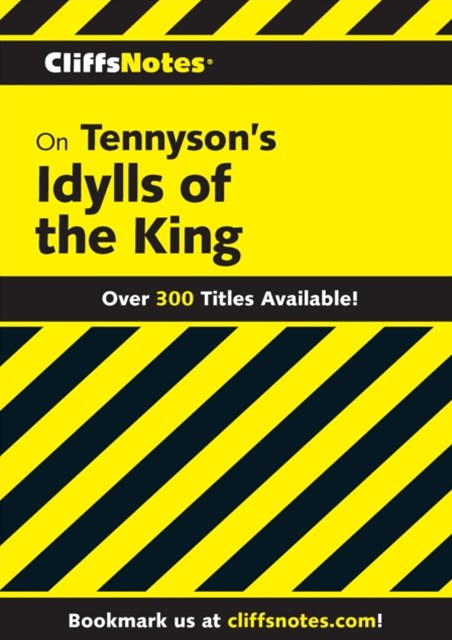 CliffsNotes on Tennyson's Idylls of the King