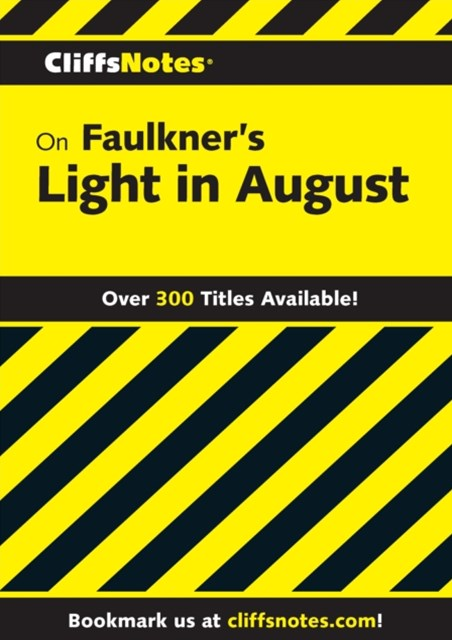 (ebook) CliffsNotes on Faulkner's Light In August