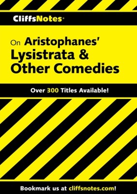 (ebook) CliffsNotes on Aristophanes' Lysistrata & Other Comedies