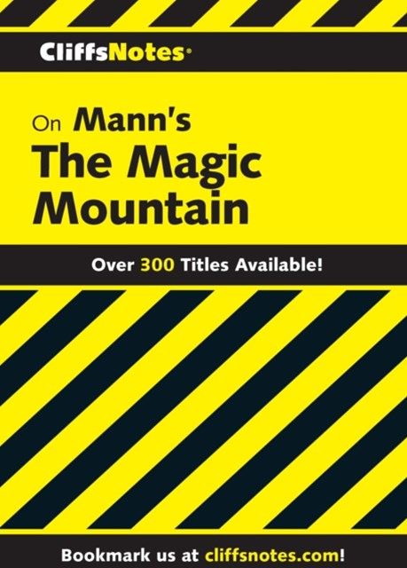 CliffsNotes on Mann's The Magic Mountain