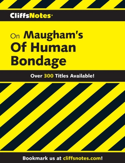 (ebook) CliffsNotes on Maugham's Of Human Bondage