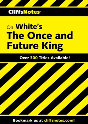 (ebook) CliffsNotes on White's The Once and Future King