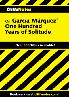 CliffsNotes on Garcia Marquez
