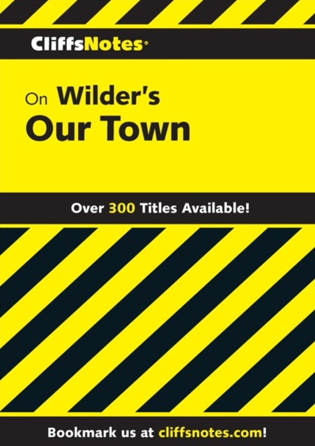 (ebook) CliffsNotes on Wilder's Our Town