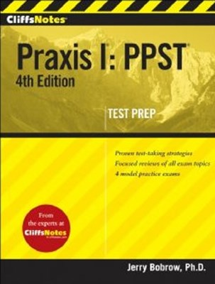 CliffsNotes Praxis I: PPST, 4th Edition