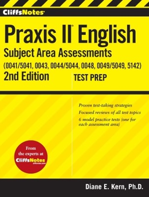 (ebook) CliffsNotes Praxis II English Subject Area Assessments (0041/5041, 0043, 0044/5044, 0048, 0049/5049,5142) 2nd Edition