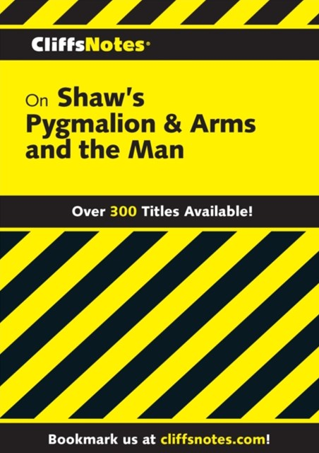 (ebook) CliffsNotes on Shaw's Pygmalion & Arms and the Man