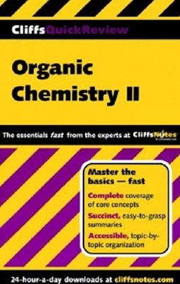 CliffsQuickReview Organic Chemistry II
