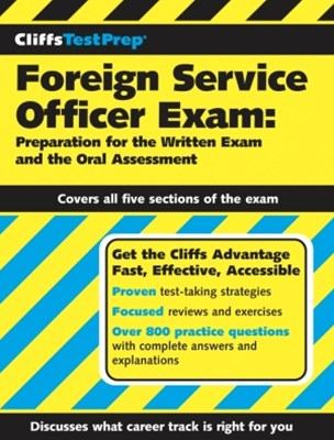 (ebook) CliffsTestPrep Foreign Service Officer Exam: Preparation for the Written Exam and the Oral Assessment