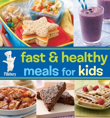 (ebook) Pillsbury Fast & Healthy Meals for Kids