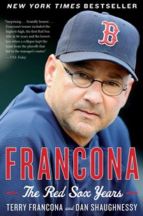Francona by Terry Francona, Dan Shaughnessy (9780544227873) - PaperBack - Biographies Sports