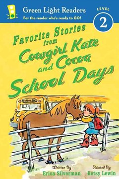 Favorite Stories from Cowgirl Kate and Cocoa: School Days GLR L2
