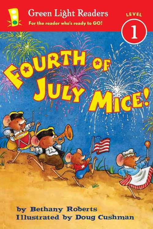 Fourth of July Mice!: Green Light Readers: Level 1