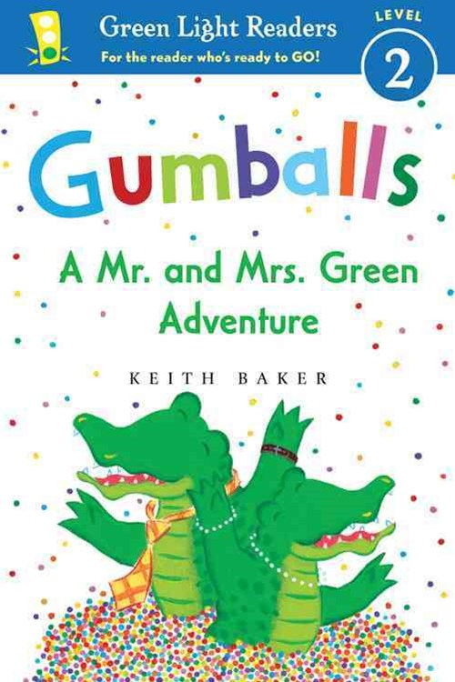 Gumballs: A Mr. and Mrs. Green Adventure GL Readers L2