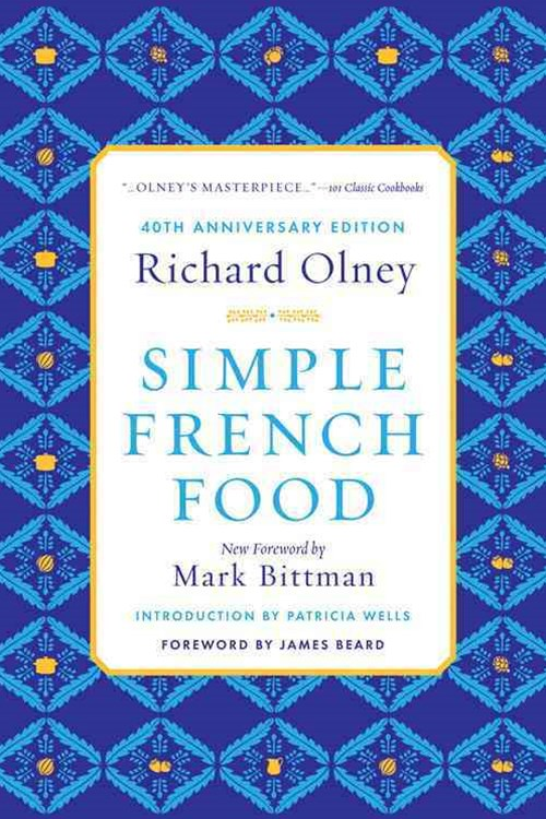 Simple French Food 40th Anniversary Edition