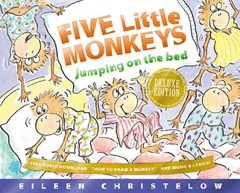 Five Little Monkeys Jumping on the Bed: 25th Anniversary Edition