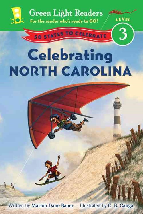 Celebrating North Carolina: 50 States to Celebrate: Green Light Reader, Level 3
