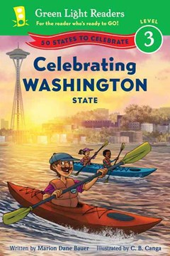 Celebrating Washington State: 50 States to Celebrate: Green Light Reader, Level 3