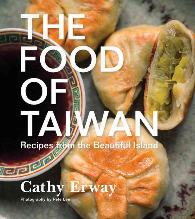 Food of Taiwan: Recipes from the Beautiful Island