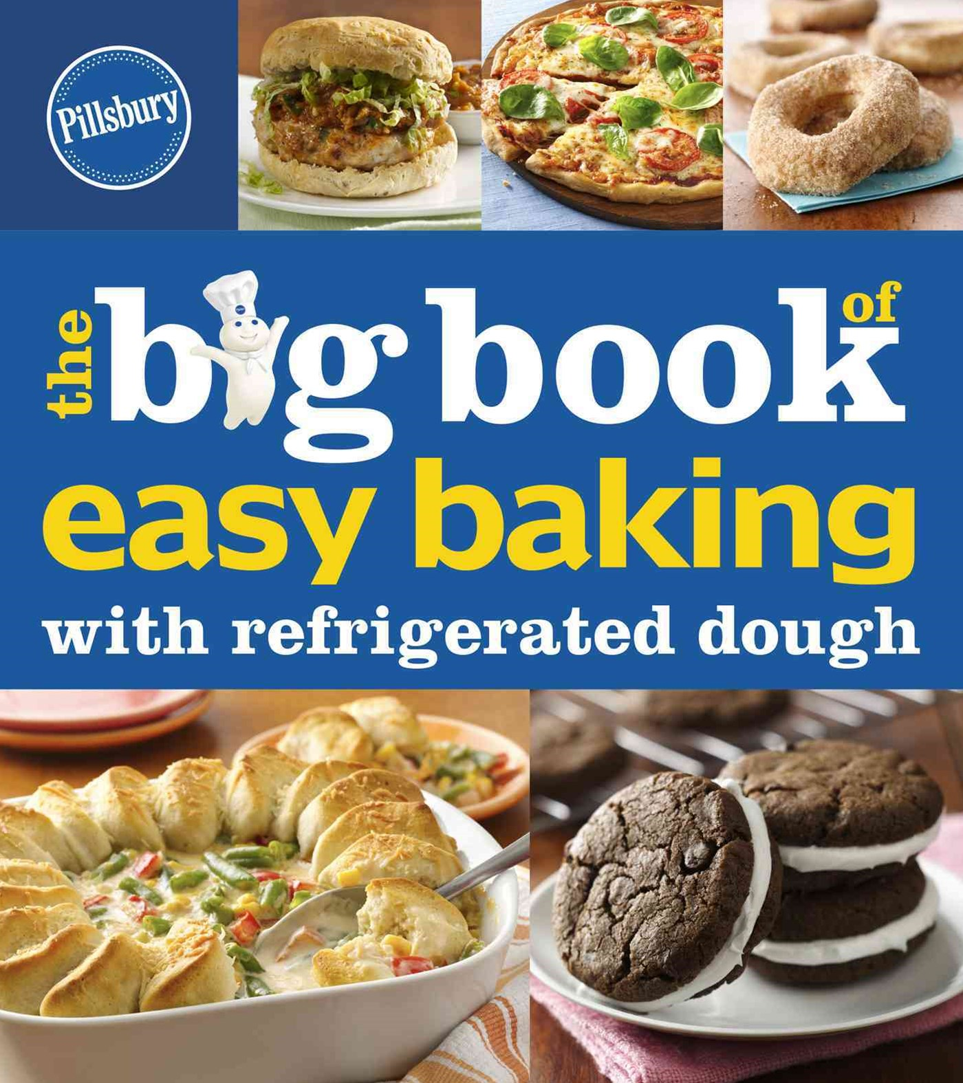 Big Book of Easy Baking with Refrigerated Dough