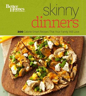 Skinny Dinners by BETTER HOMES AND GARDENS (9780544336698) - PaperBack - Cooking Health & Diet