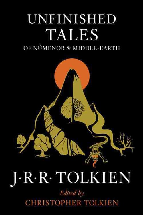 Unfinished Tales of N+¦menor and Middle-Earth