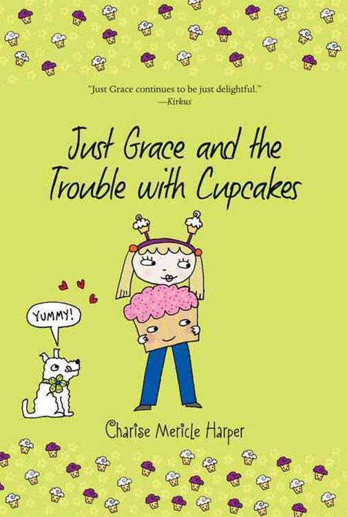 Just Grace and the Trouble with Cupcakes, Bk 10
