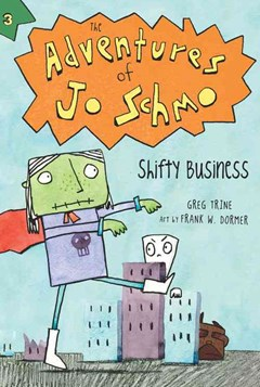 Adventures of Jo Schmo Bk 3: Shifty Business
