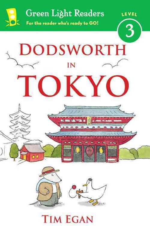 Dodsworth in Tokyo: Green Light Readers, Level 3