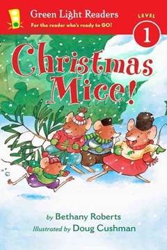 Christmas Mice! Green Light Readers: Level 1