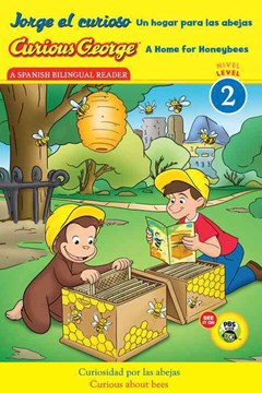 Jorge el Curioso un Hogar para Las Abejas/Curious George a Home for Honeybees (CGTV Early Reader)