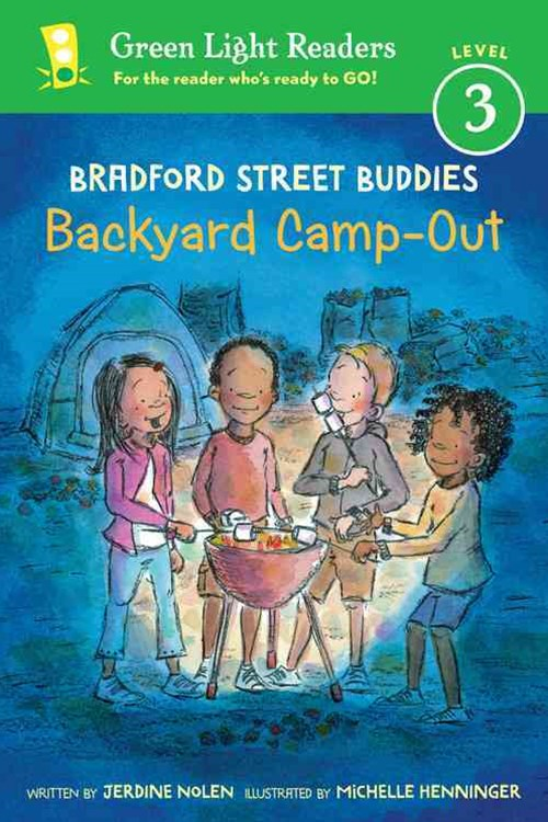 Bradford Street Buddies: Backyard Camp-Out: Green Light Readers, Level 3