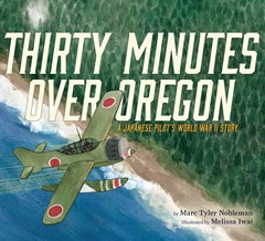 Thirty Minutes Over Oregon: A Japanese Pilot
