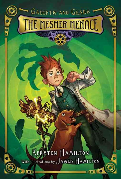 Gadgets and Gears, Bk 1: The Mesmer Menace