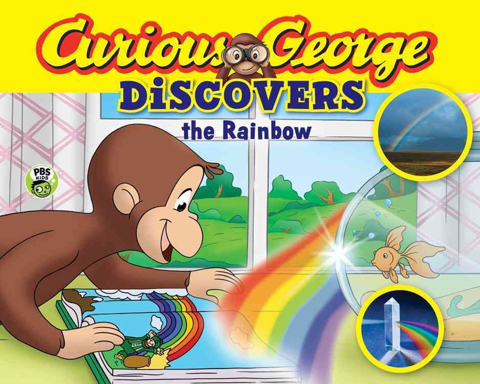 Curious George Discovers the Rainbow
