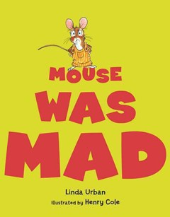 Mouse Was Mad Big Book