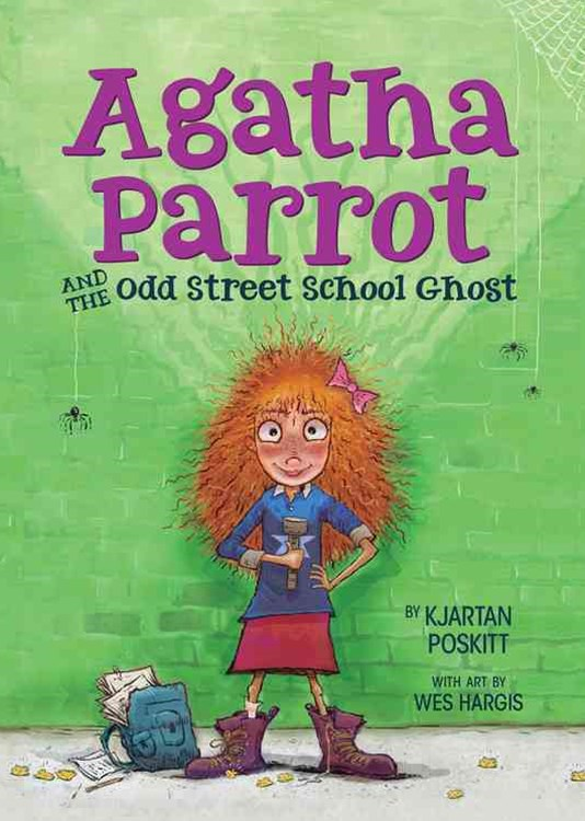 Agatha Parrot and the Odd Street School Ghost