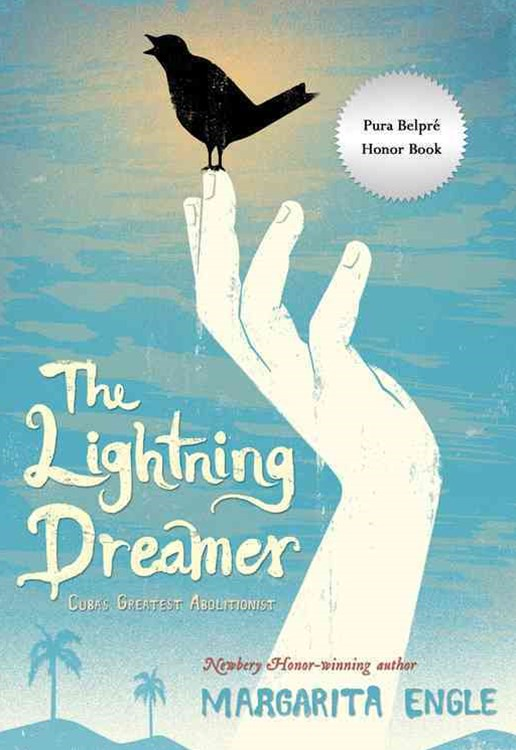 Lightning Dreamer: Cuba's Greatest Abolitionist