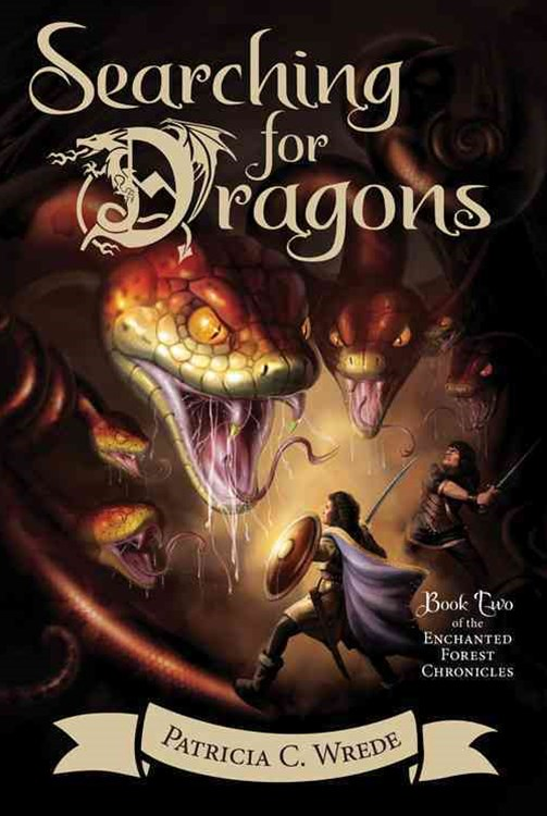 Searching for Dragons: Enchanted Forest Chronicles Book 2
