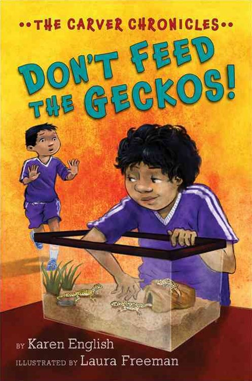 Carver Chronicles, Book 8: Don't Feed the Geckos!